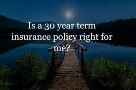 30 Year Term Life Insurance See Rate Chart Get Quotes Cost