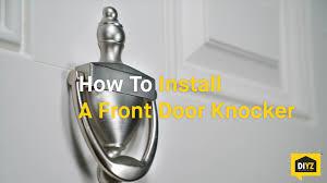 install front doorHow To Install A Front Door Knocker  YouTube
