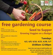 Free Garden Design Courses Free Gardening Course At Junction City Library Food For