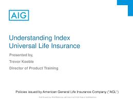 Understanding Index Universal Life Insurance Ppt Download