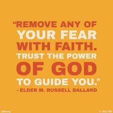Lds Quotes On Faith Gorgeous Remove Fear With Faith