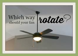 turn your ceiling fan clockwise in the summer