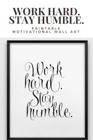 The 25+ best Stay humble quotes ideas on Pinterest   Stay humble ...