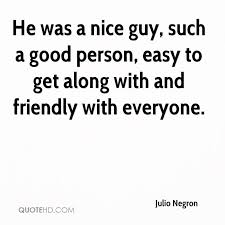 Good Person Quotes Adorable Julio Negron Quotes QuoteHD