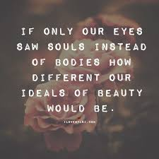 Beauty And Soul Quotes