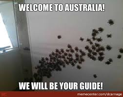 Welcome To Australia! by dcarnage - Meme Center via Relatably.com