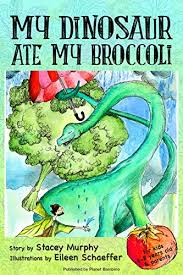 look inside this book my dinosaur ate my broccoli perfect bedtime story for young readers age 6 8