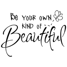 Be Your Own Beautiful Quotes Best Of BE YOUR OWN KIND OF BEAUTIFUL QUOTE VINYL WALL DECAL STICKER ART EBay