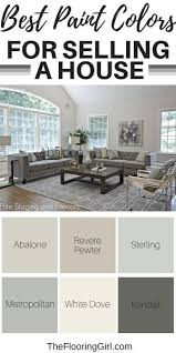 Best Paint Colors For Selling A House. #paint #colors #shades #realestate # Selling