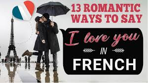 13 ways to say i love you in french using je t aime for texting emails messenger