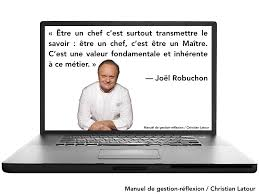 Quelques Citations Instructives Du Chef Restaurateur Joël Robuchon