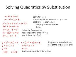 3 solving quadratics by substitution y x 2