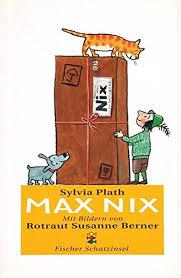 Max Nix.: Plath, Sylvia, Berner, Rotraut Susanne: 9783596850013 ...