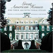 Great <b>American Houses</b> and Their Architectural Styles: Virginia ...