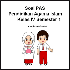Contoh kunci jawaban revisi bupena kelas 4 sd jilid 4d. Soal Pas Uas Pendidikan Agama Islam Kelas 4 K13 Semester 1 Ta 2019 2020 Juragan Les