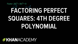 example 5 factoring a fourth degree polynomial using the perfect square form khan academy