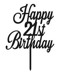 Cake Topper Happy 21st Birthday Cake Style