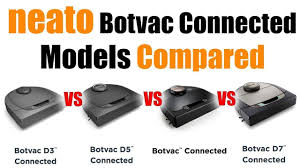 Neato Botvac Connected Vs D3 Vs D5 Vs D7 Model Differences