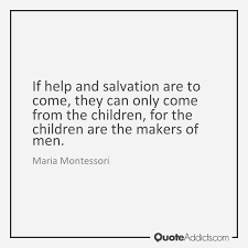 Maria Montessori Quotes And Sayings Awesome Maria Montessori Quotes