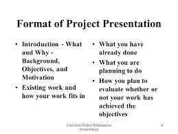 Format For Presentation Of Project Final Year Project Presentation Template Final Year Project Workshop