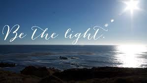 Be The Light Be The Light Blair Badenhop Inc