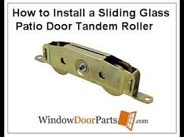 how to install a sliding glass patio door tandem roller assembly