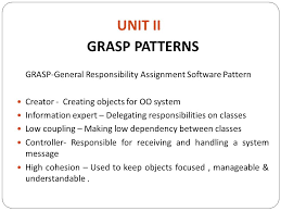 Grasp Patterns Amazing CS OBJECT ORIENTED ANALYSIS AND DESIGN Ppt Video Online Download