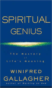 Spiritual Genius: The Mastery of Life's Meaning by Winifred Gallagher |  NOOK Book (eBook) | Barnes & Noble®