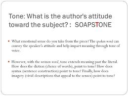 soapstone ap acronym analyzing text ppt tone what is the author s attitude toward the subject soapstone