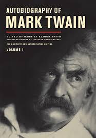 autobiography of mark twain university of california press blog 9780520267190