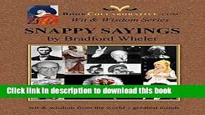 Read Snappy Sayings Wit Wisdom From The World S Greatest Minds Ebook Free