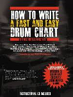 How To Write A Fast And Easy Drum Chart How To Write Drum Charts The Art Of Making Music