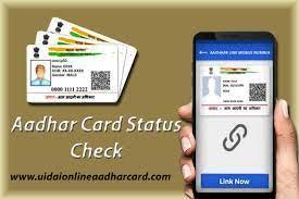 uidai status check aadhar