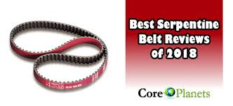 7 Rib Serpentine Belt Length Chart 10 Best Serpentine Belt Reviews 2019 Top Rated Best