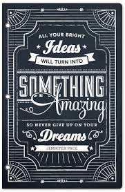journals - Chalkboard Dreams by Jennifer Pace I am in love with this  message and design. It is bewitching.