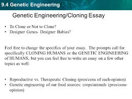 manipulating dna set up cornell notes on pg   topic          genetic engineering genetic engineering cloning essay to clone or not to clone  designer