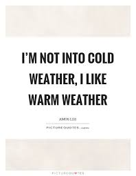40 Cute Cold Weather Quotes Quoteshumor Quoteshumor With Regard Adorable Weather Quotes