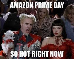amazon prime day meme. Simple Amazon AMAZONPRIMEDAYHOT For Amazon Prime Day Meme