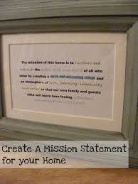 the complete guide to imperfect homemaking creating a mission creating a mission statement for your home