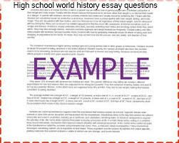 high school world history essay questions college paper help high school world history essay questions high school ap us history ap us recommended ap