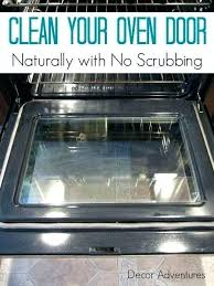 best way to clean oven glass cleaning oven door with baking soda how to clean your