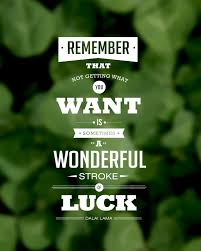 Luck Quote Daily Quotes Amazing Luck Quotes