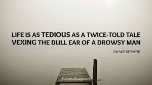 Shakespeare Life Quotes Amazing 48 Best William Shakespeare Quotes Famous Quotes SuccessStory