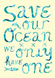 Beach Quotes L Save Our Ocean We Only Have One L Www