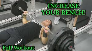 Best Bench Press Workout To Increase Strength And WeightIncrease Bench Press Routine
