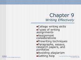 chapter writing effectively college writing skills types of  chapter 9 writing effectively college writing skills types of writing assignments assignment considerations prewriting techniques paragraphs