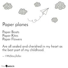 Paper Flower Quotes Paper Boats Paper Kites P Quotes Writings By Ms Storyteller