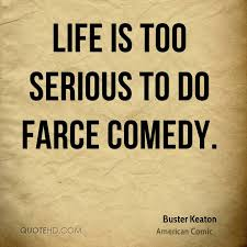 Buster Keaton Quotes QuoteHD Awesome Serious Life Quotes