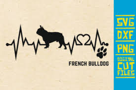 You can use our images for unlimited commercial purpose without asking permission. French Bulldog Graphic By Svgyeahyouknowme Creative Fabrica