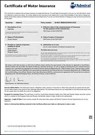 certificate of motor insurancethis certificate is evidence that you have insurance to ply with the law